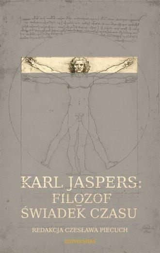 Karl Jaspers Filozof świadek czasu Czesława Piecuch