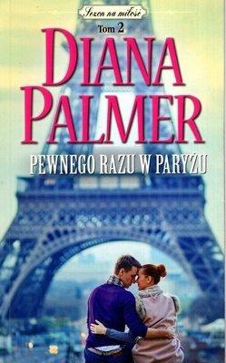 Pewnego razu w Paryżu Diana Palmer