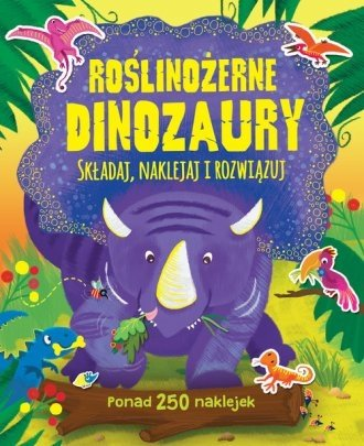 Roślinożerne Dinozaury Składaj, naklejaj i rozwiązuj