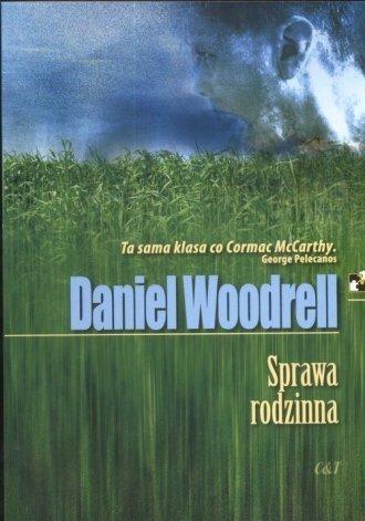 Sprawa rodzinna Daniel Woodrell