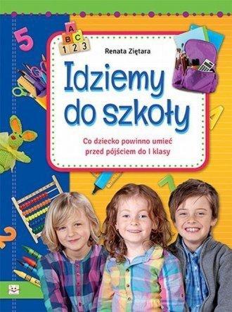 Idziemy do szkoły Renata Ziętara