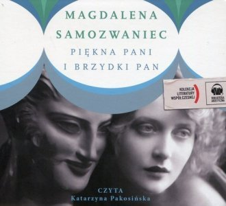 Piękna pani i brzydki pan (CD mp3) Magdalena Samozwaniec