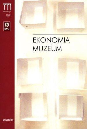 Ekonomia muzeum + DVD Bartłomiej Gutowski (red.)