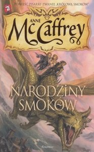 Narodziny smoków Anne McCaffrey