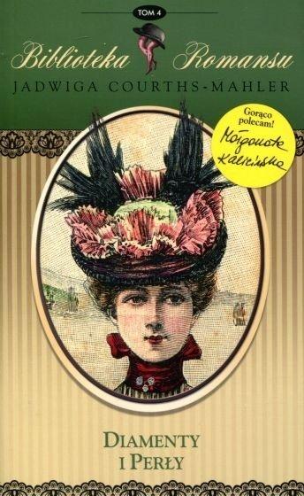 Diamenty i perły Biblioteka romansu Tom 4 Jadwiga Courths-Mahler