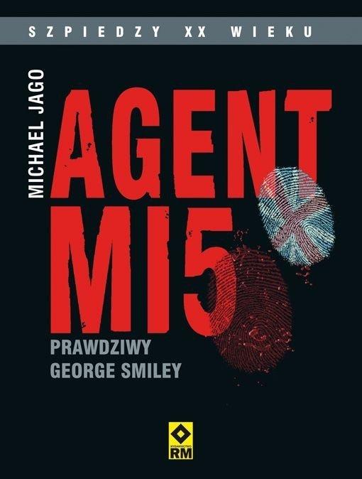 Agent MI5 Prawdziwy George Smiley Michael Jago