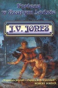 Forteca w szarym lodzie JV Jones