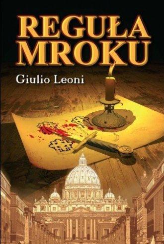 Reguła mroku Giulio Leoni