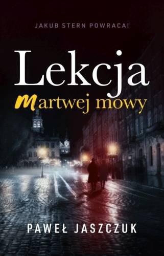 Lekcja martwej mowy Paweł Jaszczuk