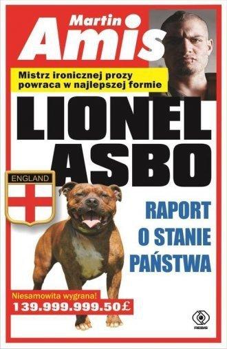 Lionel Asbo Raport o stanie państwa Martin Amis