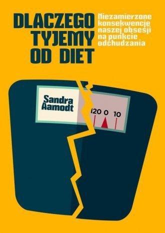 Dlaczego tyjemy od diet Sandra Aamodt