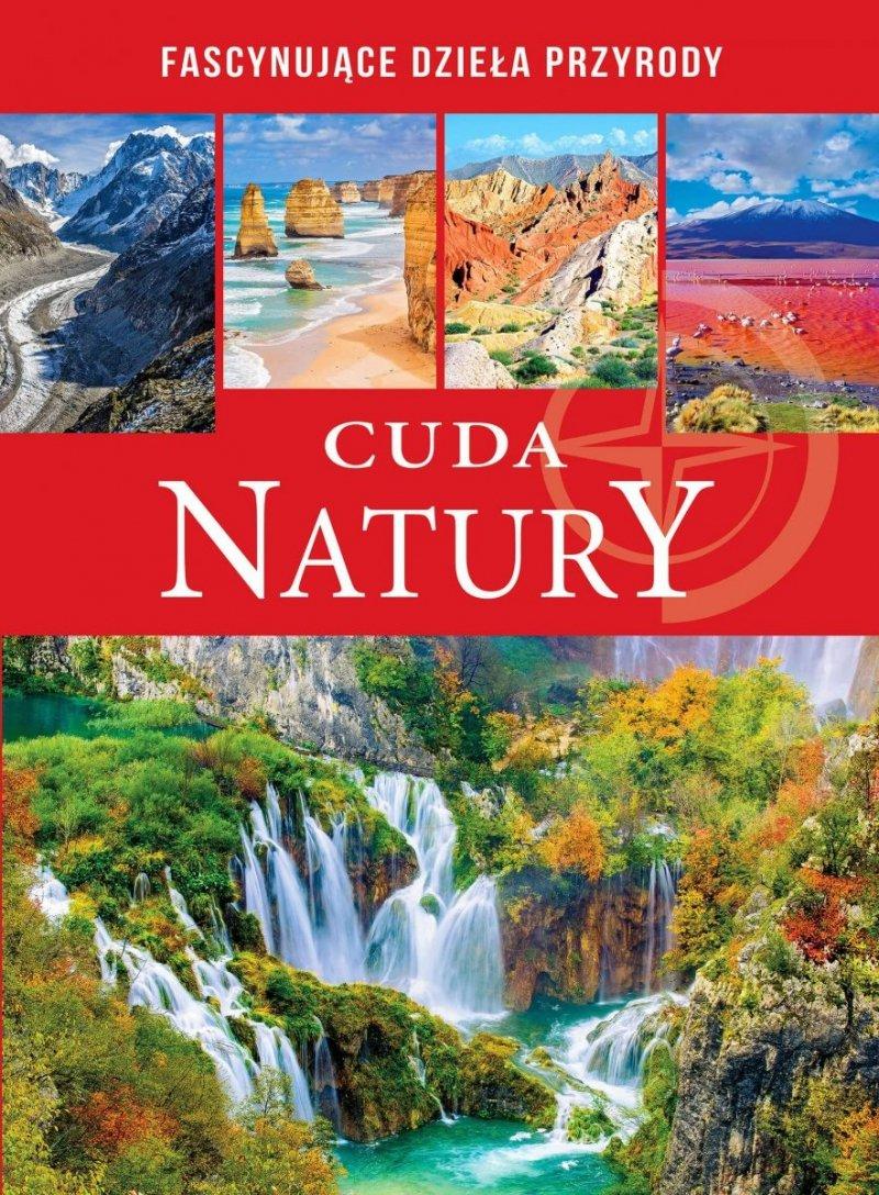 Cuda Natury Fascynujące dzieła przyrody
