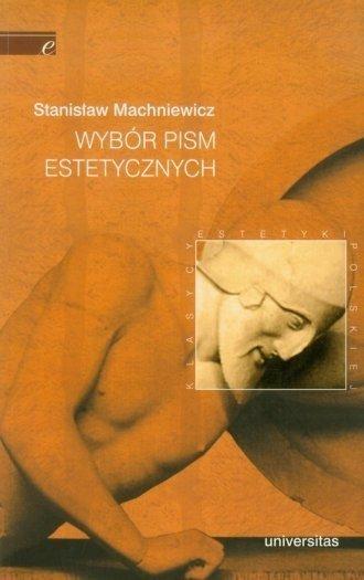 Wybór pism estetycznych Stanisław Machniewicz