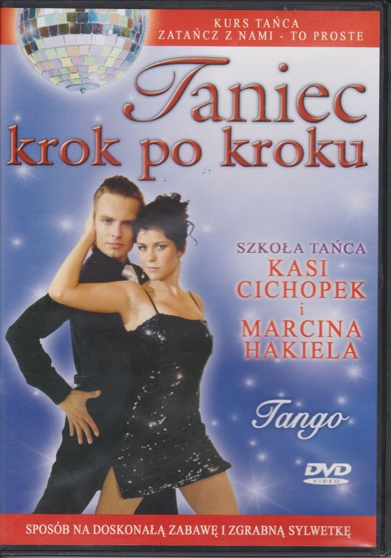 Taniec krok po kroku Tango Szkoła tańca Kasi Cichopek i Marcina Hakiela DVD