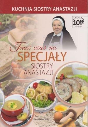 Teraz czas na specjały siostry Anastazji