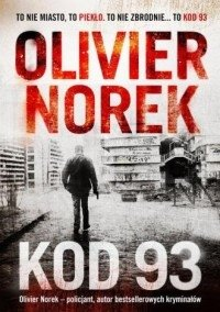 Kod 93 Olivier Norek