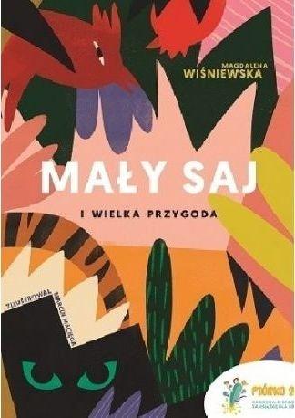 Mały Saj i wielka przygoda Magdalena Wiśniewska