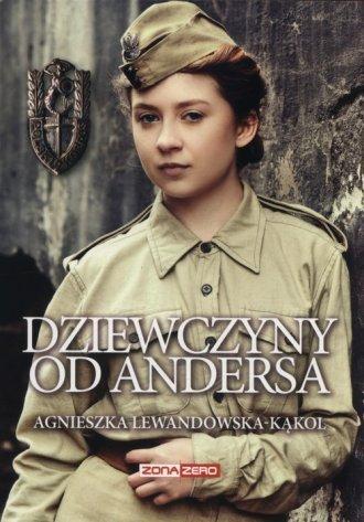 Dziewczyny od Andersa Agnieszka Lewandowska-Kąkol