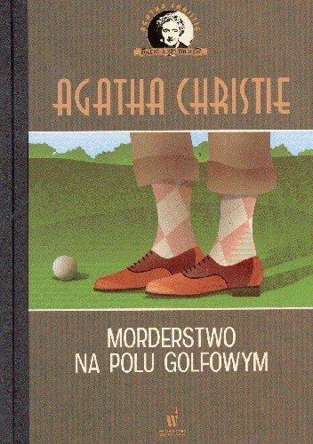 Morderstwo na polu golfowym nr 59 Agatha Christie