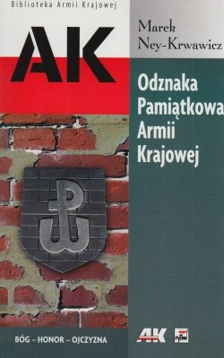 Odznaka pamiątkowa Armii Krajowej Marek Ney-Krwawicz