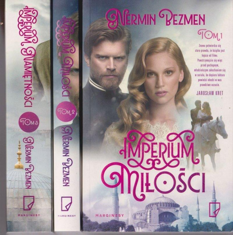 Imperium miłości Nermin Bezmen  (komplet tom I II III)
