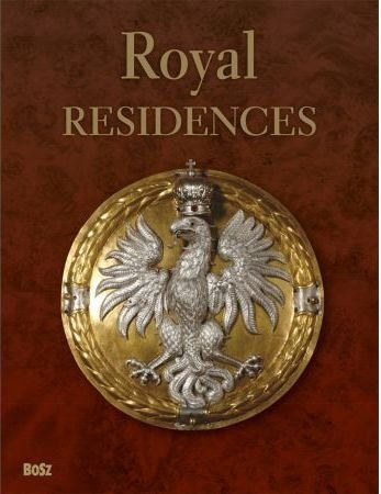 Royal Residences Tadeusz Zielniewicz