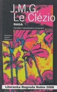 RAGA Ujrzałem niewidzialny kontynent Jean-Marie Gustave Le Clézio