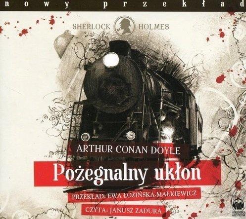 Pożegnalny ukłon Arthur Conan Doyle Audiobook mp3