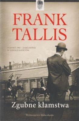 Zgubne kłamstwa Frank Tallis