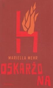 Oskarżona Mariella Mehr