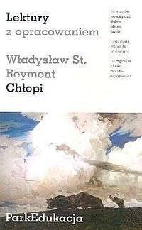 Chłopi Władysław St. Reymont Lektura z opracowaniem