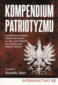 Kompendium patriotyzmu Dominik Zdort