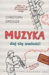 Muzyka Daj się uwieść! Christoph Drosser