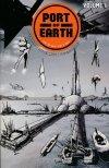 PORT OF EARTH VOL 01 SC (Oferta ekspozycyjna)