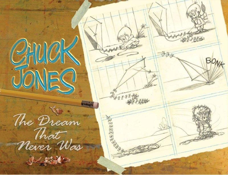 CHUCK JONES DREAM THAT NEVER WAS HC