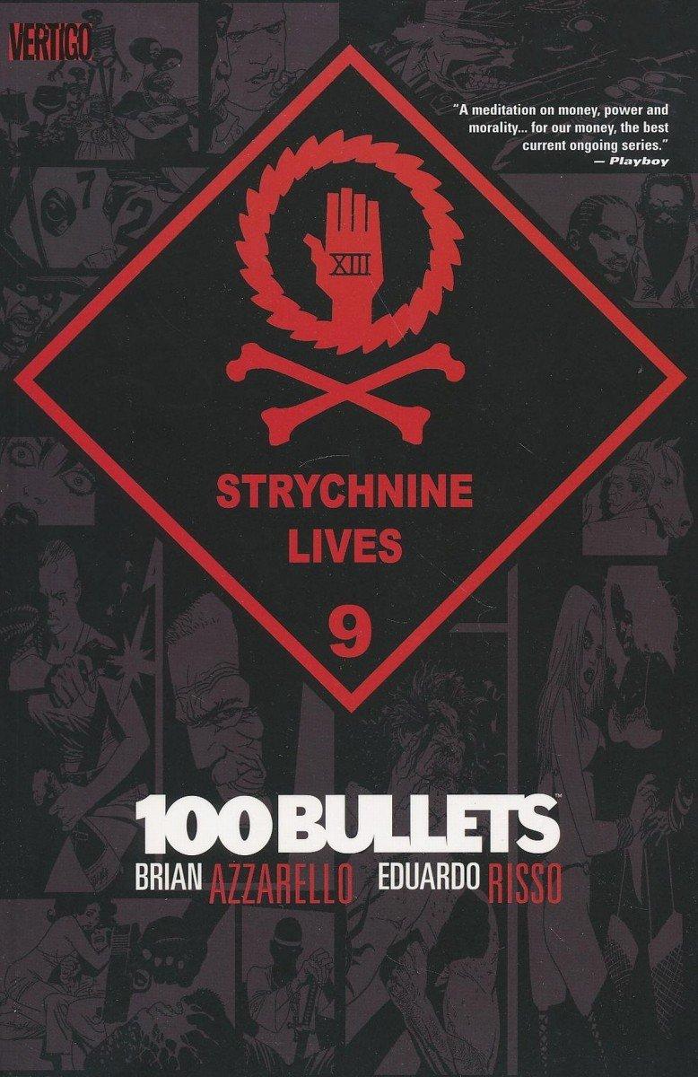100 BULLETS VOL 09 STRYCHNINE LIVES SC (Oferta ekspozycyjna)