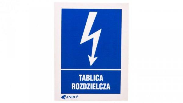 Tabliczka ostrzegawcza /TABLICA ROZDZIELCZA 52X74/ 15EIA/Q1/F
