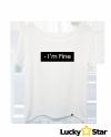Koszulka Damska I'm Fine