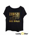 Koszulka Damska ZAWSZE pamiętaj