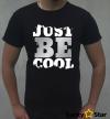Koszulka Męska Just be cool