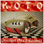 Koto - Greatest Hits & Remixes [2CD]