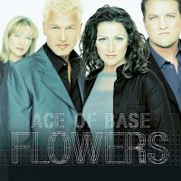 Ace Of Base - Flowers [2LP 180g]