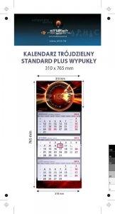 kalendarz trójdzielny wypukły STANDARD PLUS - - Karton Alaska 250g, Folia błysk jednostronnie - całość 310 x 765 mm, całość druk 4+0, z doklejką na dolną część reklamową, 3 bloki kalendarium 290 x 145 mm, Okienko - 250 sztuk