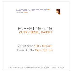 zaproszenie 150 x 150 mm, druk dwustronny, kreda 350 g, bez folii 300 sztuk