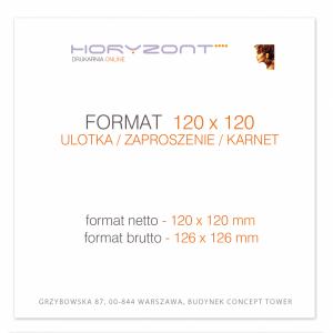 ulotka 120 x 120 mm, druk pełnokolorowy obustronny 4+4, na papierze kredowym, 250 g, 5000 sztuk