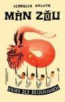 Man Zou. Chiny dla dociekliwych. Świat dla dociekliwych