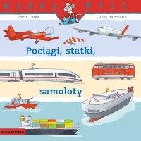 Pociągi, statki, samoloty. Mądra Mysz