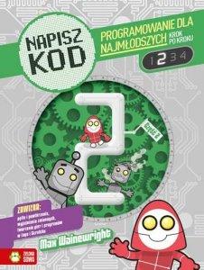 Napisz kod programowanie dla najmłodszych krok po kroku część 2
