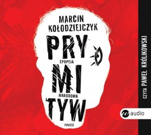 CD MP3 Prymityw epopeja narodowa