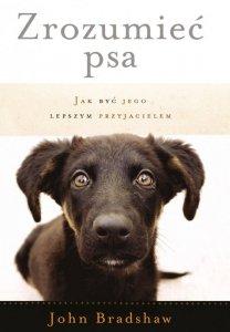 Zrozumieć psa jak być jego lepszym przyjacielem wyd. 2